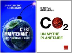 """Visuels des livres """"C'est maintenant, 3 ans pour sauver le monde"""" de JM Jancovici et A. Grandjean et """"CO2, un mythe planétaire"""" de C. Gerondeau"""