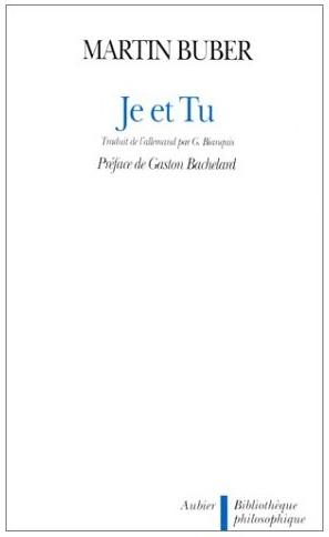 [Une] Je et Tu par Martin Buber