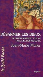 """Visuel du livre """"Désarmer les dieux"""" de JM Muller"""